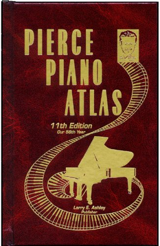 9780911138054: Pierce Piano Atlas, 11th Edition (Hardcover)