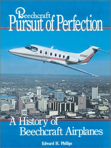 9780911139112: Beechcraft Pursuit of Perfection