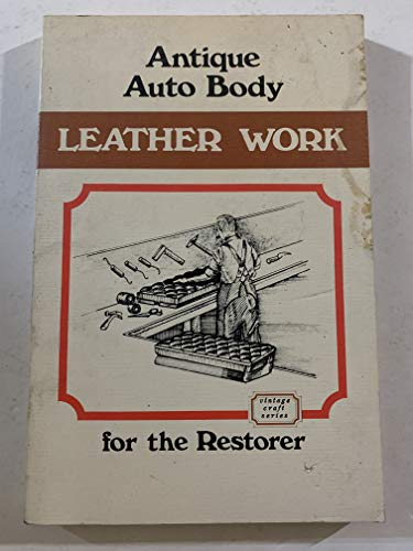 Antique Auto Body Leather Work for the