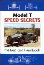 Model T Speed Secrets, Fast Ford Handbook: Murray Fahnestock