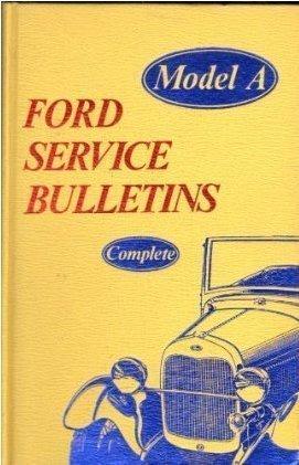 MODEL A FORD SERVICE BULLETINS, COMPLETE: Post, Dan R.