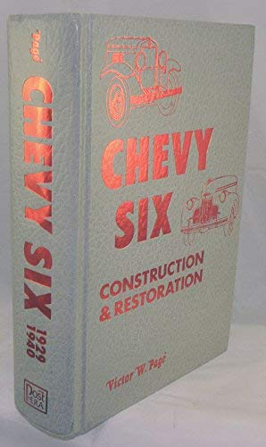9780911160406: The Early Years Chevy Six, 1929-1940: Construction and Restoration