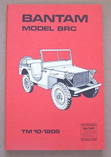 9780911160444: Bantam Model BRC TM 10-1205 (Pre-Standardized Military Jeep Historical Series)