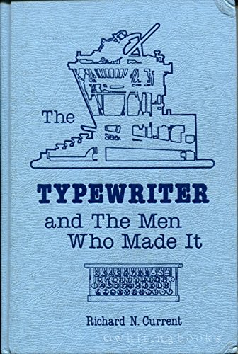 9780911160888: The Typewriter and the Men Who Made It