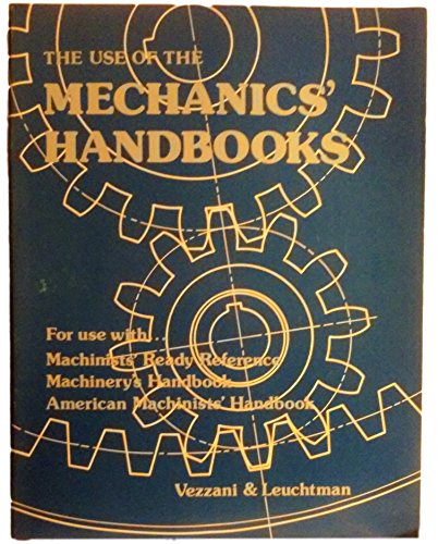 9780911168174: Use of the Mechanics Handbooks
