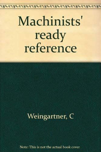 9780911168372: Machinists' ready reference