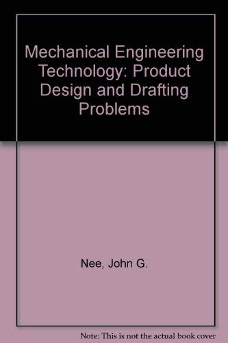 9780911168525: Mechanical Engineering Technology: Product Design and Drafting Problems