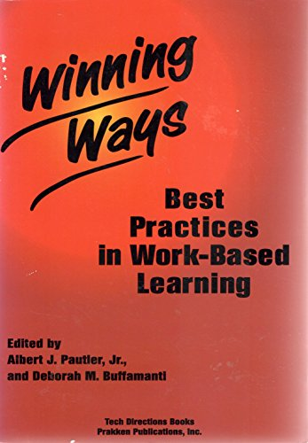 Winning Ways: Best Practices in Work-Based Learning
