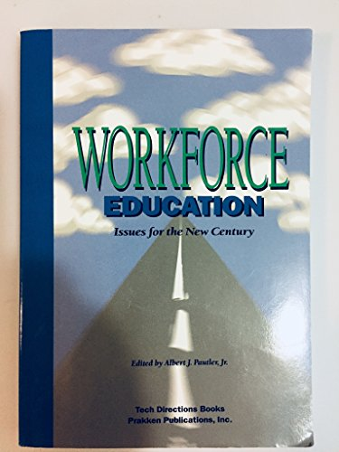 9780911168952: Workforce Education: Issues for the New Century