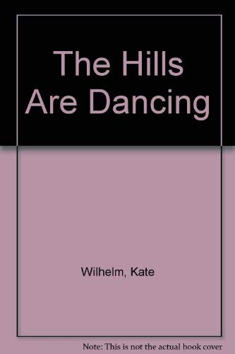 9780911169096: The Hills Are Dancing