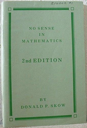 9780911171020: No Sense in Mathematics