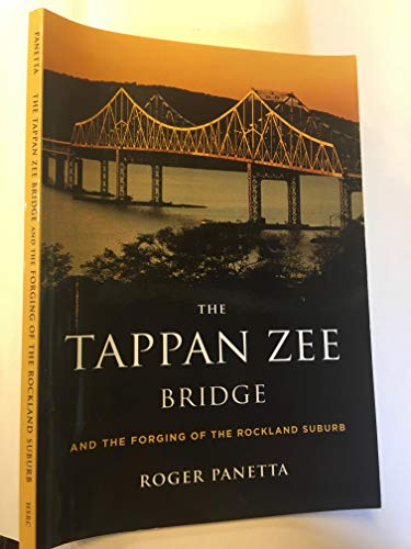 9780911183153: The Tappan Zee Bridge and the Forging of the Rockland Suburb