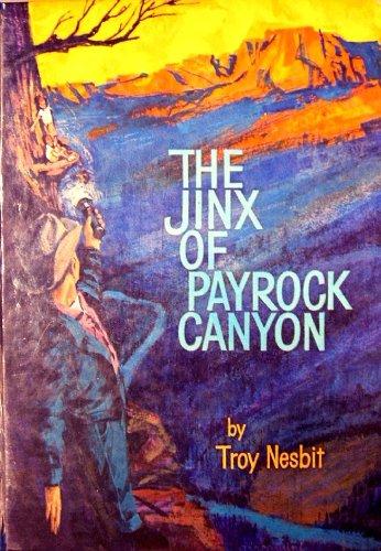 9780911197334: The Jinx of Payrock Canyon
