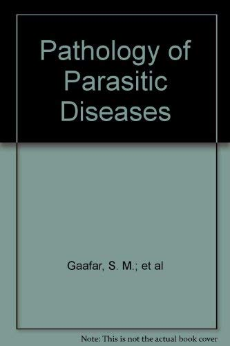 Pathology of Parasitic Diseases