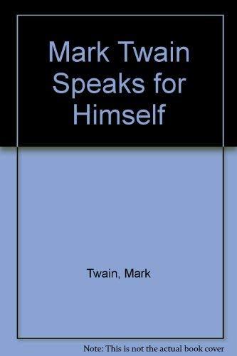 9780911198492: Mark Twain Speaks for Himself