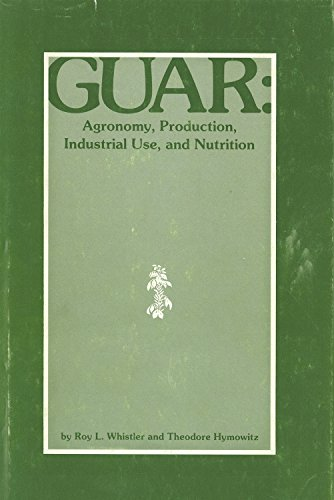 9780911198515: Guar: Agronomy, Production, Industrial Use and Nutrition