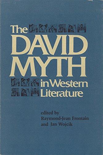 The David Myth in Western Literature: Frontain, Raymond-Jean, Wojcik,