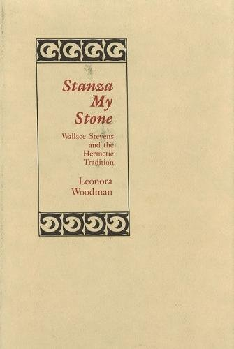 9780911198683: Stanza My Stone: Wallace Stevens and the Hermetic Tradition
