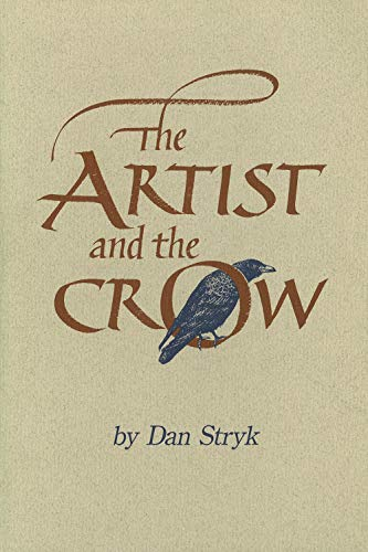 The Artist and Crow: Dan Stryk