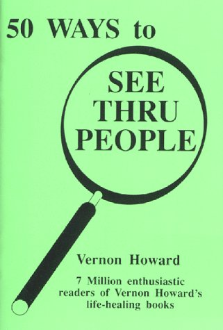 FIFTY WAYS TO SEE THROUGH PEOPLE (b): Howard, Vernon