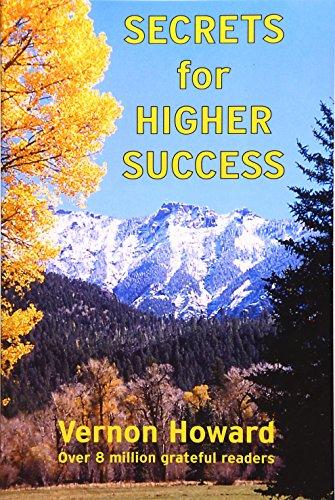 Secrets for Higher Success: Howard, Vernon