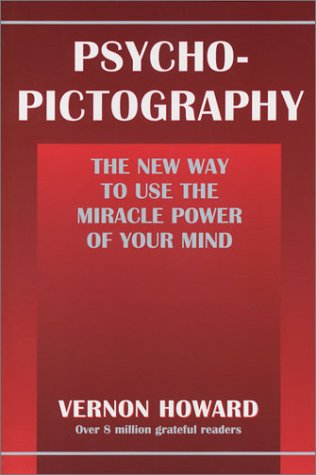 9780911203523: Psycho-Pictography: The New Way to Use the Miracle Power of Your Mind