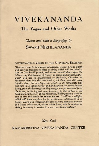 9780911206081: Vivekananda The Yogas and Other Works