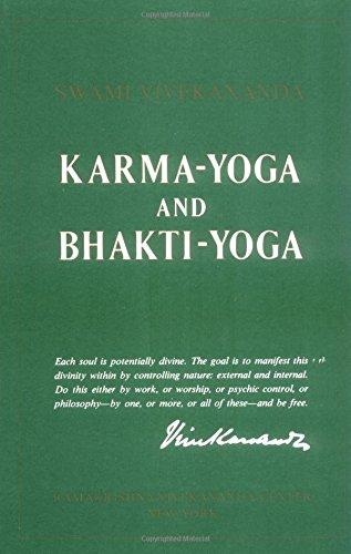 Karma-Yoga and Bhakti-Yoga: Swami Vivekananda