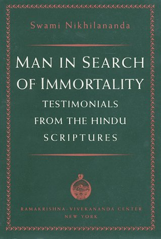 9780911206272: Man in Search of Immortality: Testimonials from the Hindu Scriptures