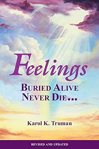 9780911207026: Feelings Buried Alive Never Die--