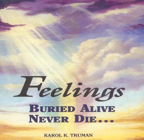 Feelings Buried Alive Never Die (Compact Disc): Karol K. Truman