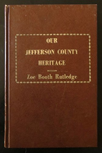 Our Jefferson County heritage;: Reminiscences of early Missouri: Rutledge, Zoe Booth