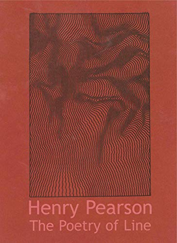 The Poetry of Line: Drawings by Henry Pearson: McGrady, Patrick J.