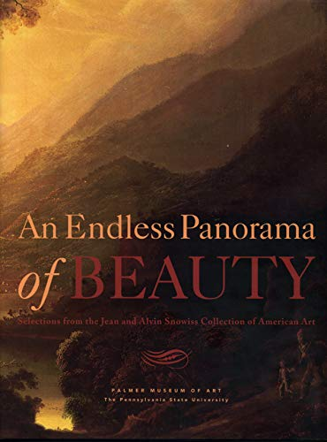 9780911209570: An Endless Panorama of Beauty: Selections from the Jean and Alvin Snowiss Collection of American Art