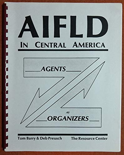 9780911213119: Aifld in Central America: Agents As Organizers