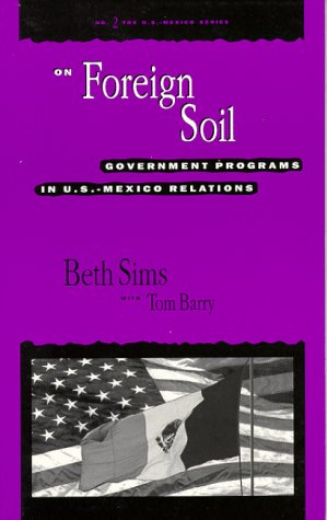 9780911213447: On Foreign Soil: Government Programs in U.S.-Mexico Relations (U.S. Mexico Series, No 2)