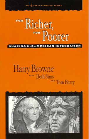 9780911213478: For Richer, for Poorer: Shaping U.S.-Mexican Integration (U.S.-Mexico, No 4)