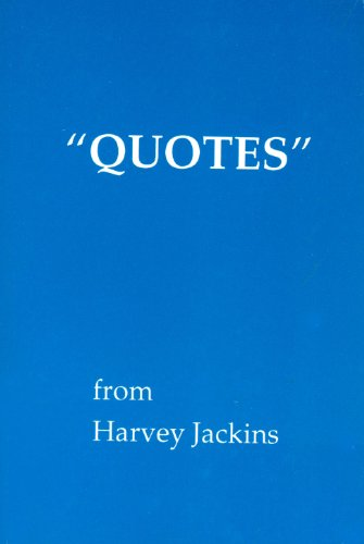 9780911214376: Quotes from Harvey Jackins