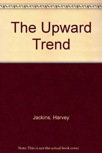 9780911214819: The Upward Trend