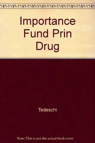 Importance of fundamental principles in drug evaluation: David H Tedeschi