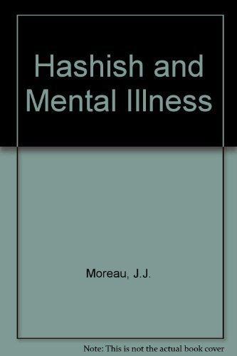 9780911216141: Hashish and Mental Illness