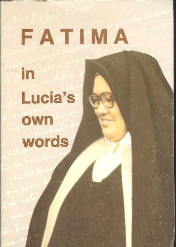 9780911218107: Fatima in Lucia's Own Words