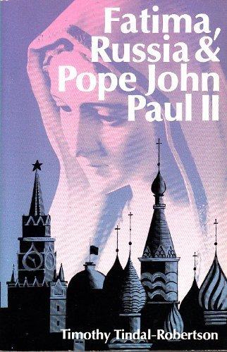 9780911218244: Fatima, Russia And Pope John Paul II.