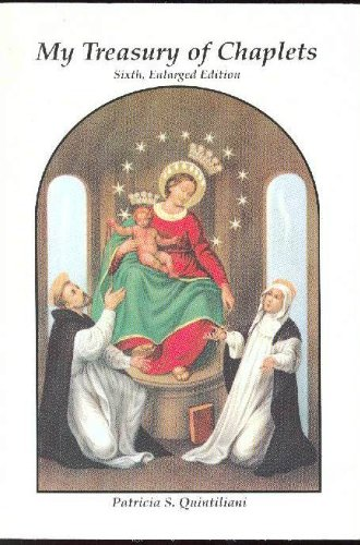 My Treasury of Chaplets: Quintiliani, Patricia S.