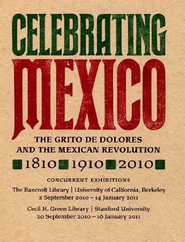 9780911221442: Celebrating Mexico: The Grito de Dolores and the Mexican Revolution, 1810
