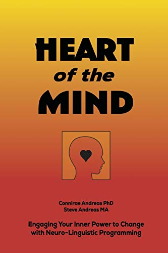 9780911226317: Heart of the Mind: Engaging Your Inner Power to Change With NLP Neuro-Linguistic Programming