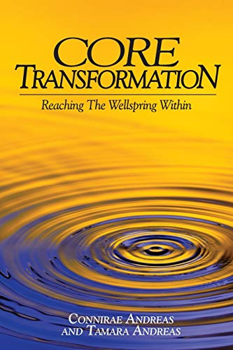 9780911226331: Core Transformation: Reaching the Wellspring Within