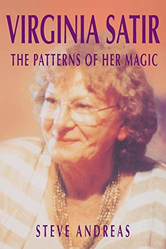 9780911226386: Virginia Satir: the Patterns of Her Magic