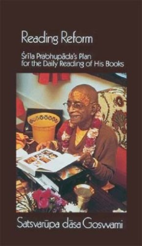 Reading Reform: Srila Prabhupada's Plan for the: Goswami, Satsvarupa Dasa
