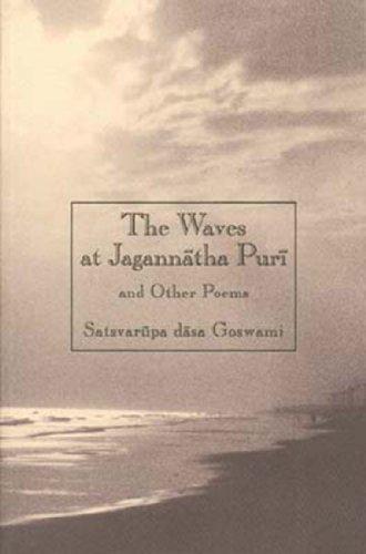 The Waves at Jagannatha Puri and Other Poems: Goswami, Satsvarupa Dasa
